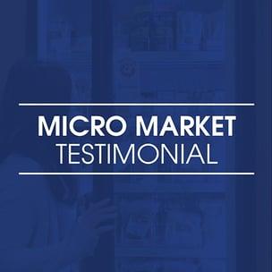 Micro Market Testimonial